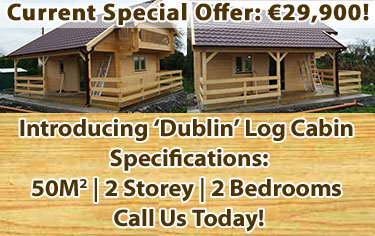 We sell and construct timber cabins, log cabins, decking and garden sheds in Dublin.