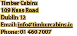 Email Timber Cabins to learn more about our Modular Housing Provider in Dublin and Ireland - We manufacture and fit Modular Housing in Ireland.