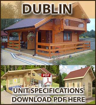 Dublin Timber Houses and Log Cabins Brochure in Dublin and Ireland. We manufacture and fit timber and log cabins in Ireland.