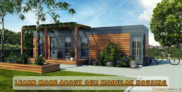 Modular Homes and Housing in Dublin and Ireland - Learn more about our Modular Homes and Housing Here!